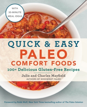 Quick easy paleo comfort foods julie mayfield charles mayfield quick easy paleo comfort foods julie mayfield charles mayfield e book forumfinder Images