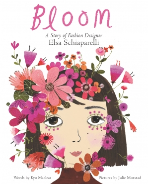 Bloom: A Story of Fashion Designer Elsa Schiaparelli book image