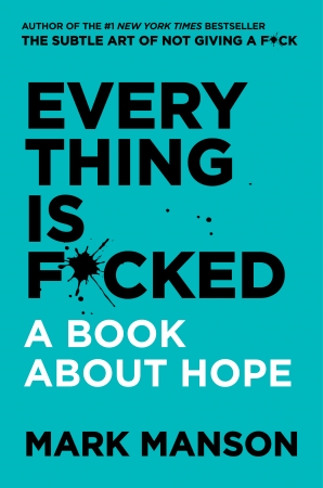 Everything Is F*cked book image